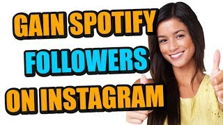 How To Gain Spotify Followers From Instagram Followers