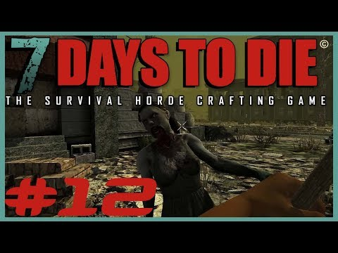 DVR Play's Live - 7 DAYS TO DIE - #12 - Mechanical Parts