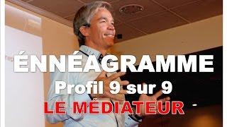Ennéagramme : les 9 profils - Le médiateur - Profil 9 sur 9