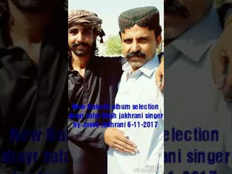 New Balochi song 10 singer Javed jakhrani-6-11-2017