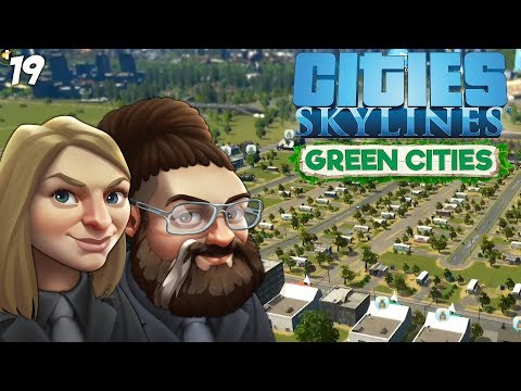 Cities: Skylines - Green Cities - Week 19