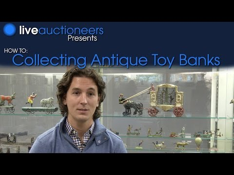How To: Collecting Antique Toy Banks