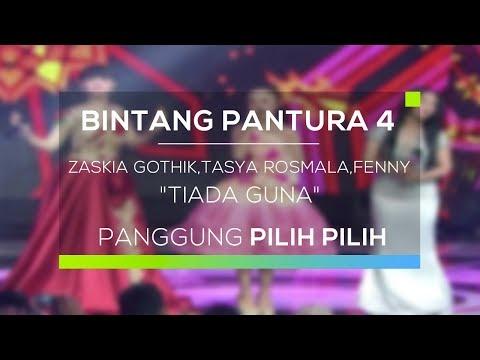 Zaskia Gotik, Tasya Rosmala dan Fenny Lampung   Tiada Guna (Bintang Pantura 4 - 04/08/17)