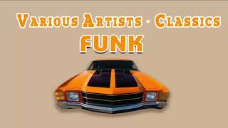 Old School Funky - Greatest Funk Songs All Time List