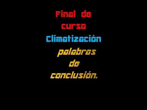 final-de-curso-climatización-palabras-de-conclusión