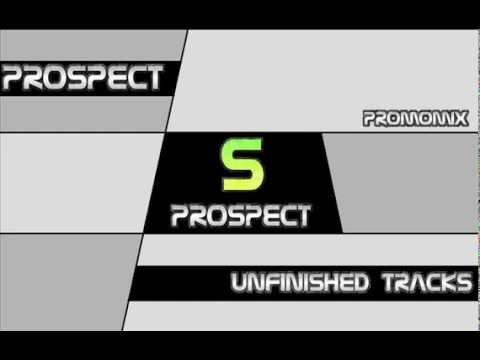 Prospect   Unfinished Tracks PromoMix