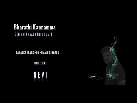 Bharathi Kannamma | Nevi | Tamil Karaoke for Female Singers