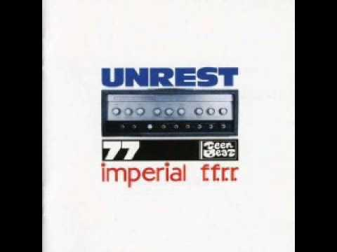 Unrest - I Do Believe You Are Blushing