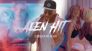 Смотреть клип Alen Hit - Conquer My Heart
