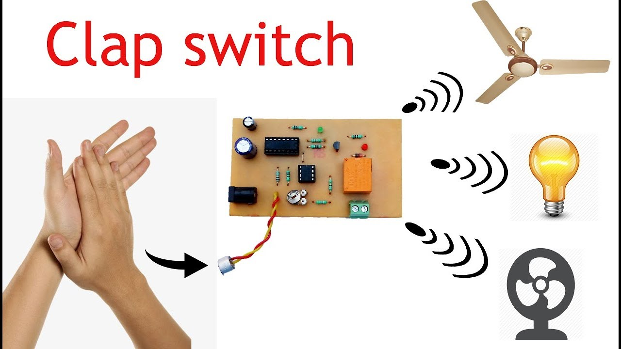 clap switch circuit for on off fan and light youtube