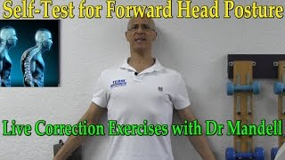 Self-Test for Forward Head Posture --- Live Correction Lesson With Dr Mandell