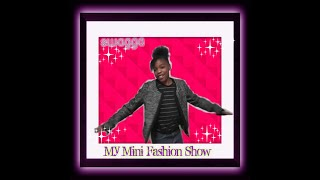My Mini Fashion Show