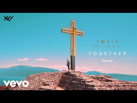 TW3LV - Together ft. Jack Wilby