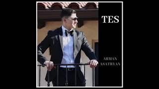 Tes - Arman Asatryan // New 2019 Premiere