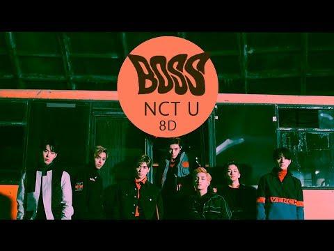 NCT U (엔시티 유) - BOSS [8D USE HEADPHONES] 🎧