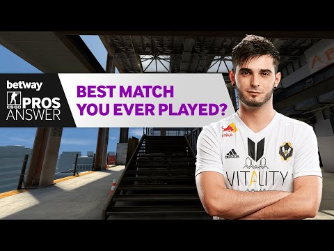 CS:GO Pros Answer:  Best match you've ever played in?