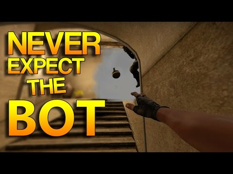 CS:GO - Never Expect The BOT! #4