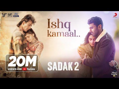 Ishq Kamaal – Sadak 2   Javed Ali   Suniljeet-Shalu   Sanjay   Alia   Aditya   Pooja   Mahesh Bhatt