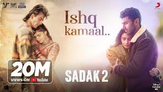 Ishq Kamaal – Sadak 2 | Javed Ali | Suniljeet-Shalu | Sanjay | Alia | Aditya | Pooja | Mahesh Bhatt
