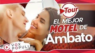 ¿Cuál es el mejor Motel de Ambato? | Tour Vox Populi #6