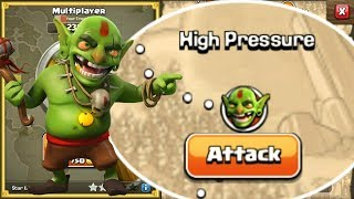 Townhall 9 VS High pressure - Conquer the Goblins Ep#6 - Clash Of Clans
