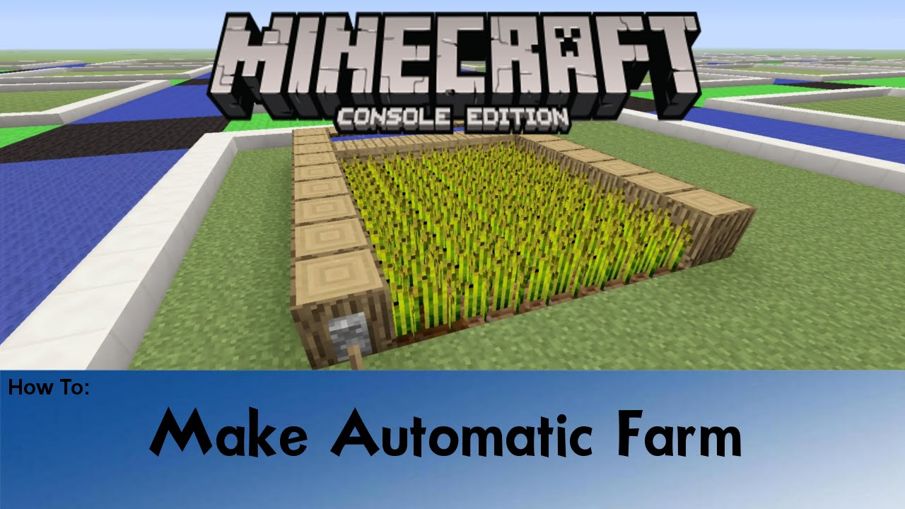 Minecraft How To Make A Simple Automatic Farm Youtube