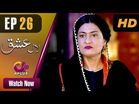 Laal Ishq - Episode 26 - Aplus Dramas