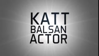 Video Katt Balsan Actor Los Angeles based download MP3, 3GP, MP4, WEBM, AVI, FLV Desember 2017