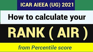 ICAR 2021 | AĮl India Rank | How to calculate your Rank||