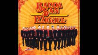 Banda San Miguel El Domingo Se Casa Y Mis Borracheras ((((Epicenter))))