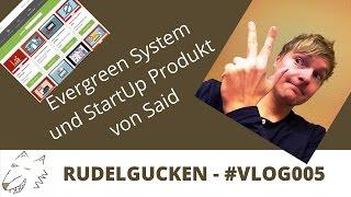 Evergreen System und StartUp Produkt Erfahrungen - Said Shiripour