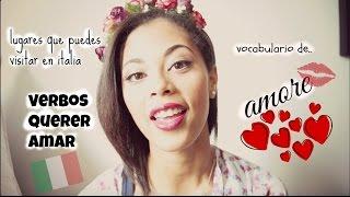 VERBO AMAR Y QUERER - vocabulario de amor en italiano #6