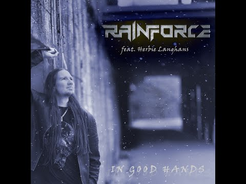 RAINFORCE Feat. Herbie Langhans - In Good Hands