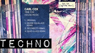 Carl Cox - Time For House Music (Davide Squillace remix) [Circus Recordings]