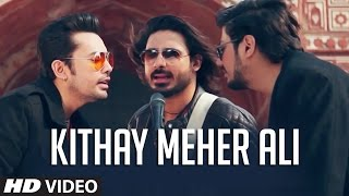 Kithay Meher Ali (Full Song) | Raga Boyz | Wali Hamid Ali Khan | Latest Punjabi Song 2016 | T-Series