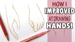 How I IMPROVED at Drawing HANDS!