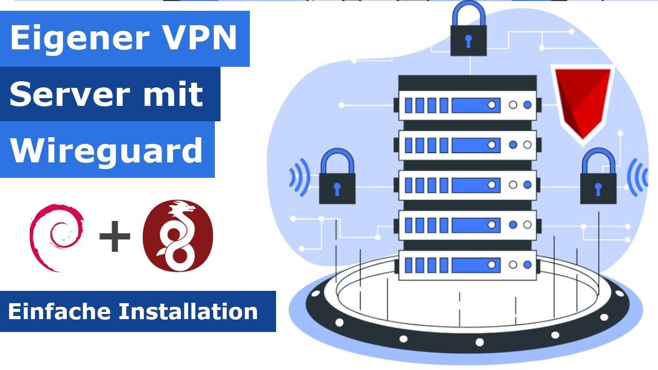 Eigener VPN Server mit Wireguard und Debian