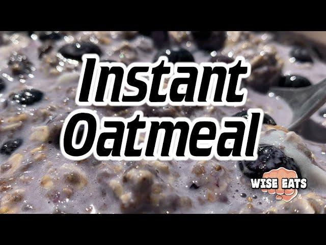 Wise Eats Instant Oatmeal (Healthy Breakfast Oatmeal Recipe)