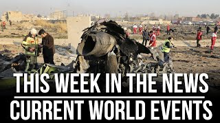 This Week in the News - Current World Events - Jan 17, 2020