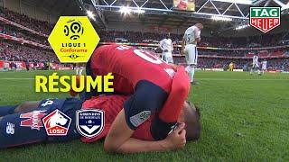 LOSC - Girondins de Bordeaux ( 1-0 ) - Résumé - (L