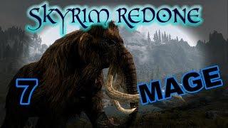 Skyrim [Mage | SkyRe] - Part 7 -- Damn Nature, You Helpful!