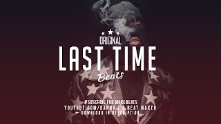 """Last Time"" Hard Trap x 808 Bass Intrumental"