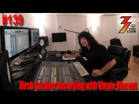 Ep. 139 Hirsh Gardner Talks About Recording with Vinnie Vincent
