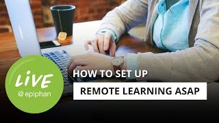 Setting up for remote learning in a pinch