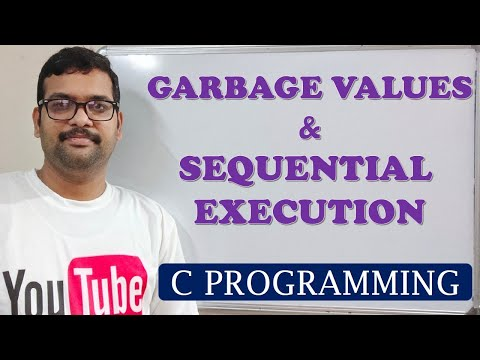 C PROGRAMMING - GARBAGE VALUES AND SEQUENTIAL EXECUTION