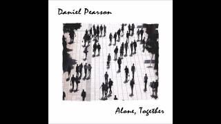 Daniel Pearson - I Still Believe