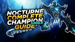 Nocturne: EMBRACE THE DARKNESS - League of Legends Champion Guide [SEASON 7]