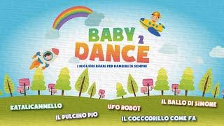 Various Artists - Baby Dance 2 - I Migliori Brani Per Bambini Di Sempre
