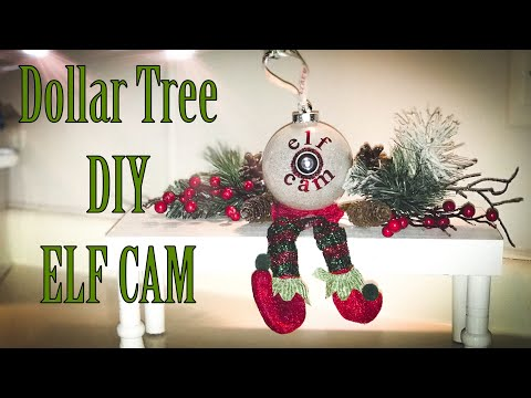 Dollar Tree DIY ELF CAM 2019