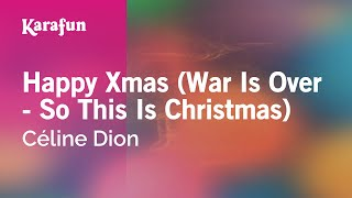 Karaoke Happy Xmas (War Is Over) - Céline Dion *